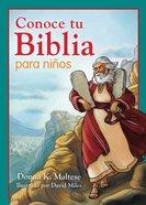 Conoce Tu Biblia Para Nios (Know Your Bible For Kids) Paperback
