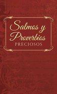 Salmos Y Proverbios Preciosos (Treasured Psalms & Proverbs) Paperback