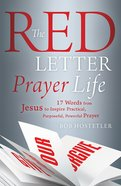 The Red Letter Prayer Life Paperback