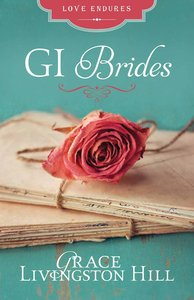 The Gi Brides (Love Endures Series)