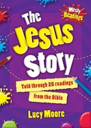 Messy Readings the Jesus Story (10 Pack) Pack