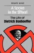 A Spoke in the Wheel Paperback