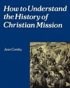 How to Understand the History of Christian Mission
