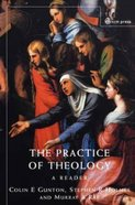 The Practice of Theology Paperback
