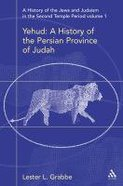 History of the Jews and Judaism in the Second Temple Period, Volume 1 Hardback