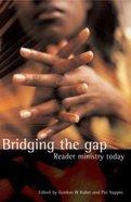 Bridging the Gap Paperback