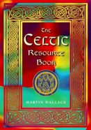 The Celtic Resource Book Paperback