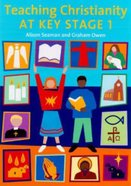 Teaching Christianity At Key Stage 1 Paperback