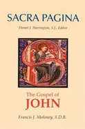 The Gospel of John (#04 in Sacra Pagina Series) Paperback
