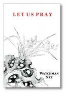 Let Us Pray Paperback