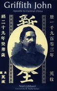 Griffith John: Apostle to Central China Paperback