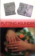 Putting Asunder Paperback