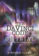 The Da Vinci Code on Trial Paperback