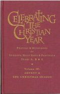 Celebrating the Christian Year Volume Three Hardback