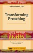Transforming Preaching Paperback
