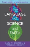 The Language and Science of Faith Paperback
