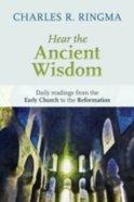 Hear the Ancient Wisdom Paperback