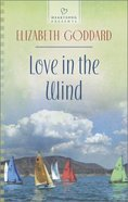 Love in the Wind (#1096 in Heartsong Series)