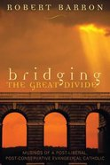 Bridging the Great Divide Hardback