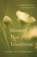 Ministry That Transforms Paperback