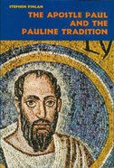 The Apostle Paul and the Pauline Tradition Paperback