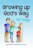Growing Up God's Way For Boys Paperback