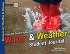 Water & Weather (Student Journal) (Elementary Science Series) Paperback