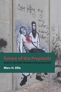 Future of the Prophetic Paperback