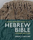 A Short Introduction to the Hebrew Bible (Second Edition) Paperback