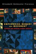 Empowering Memory and Movement Paperback