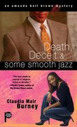 Death, Deceit and Some Smooth Jazz (#02 in Amanda Bell Brown Mystery Series)