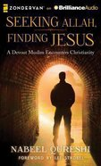 Seeking Allah, Finding Jesus (Unabridged Mp3) CD