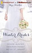 Winter Brides (Unabridged, 8 Cds) (Dec, Jan, Feb) (A Year Of Weddings Novella Series Audio) CD