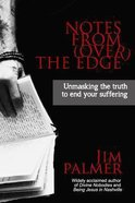Notes From the Edge (Over) Paperback
