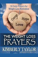 The Weight Loss Prayers Paperback