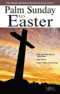 Palm Sunday to Easter (Rose Guide Series) Pamphlet