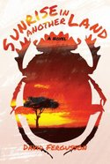 Sunrise in Another Land Paperback