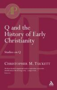 Q and the History of Early Christianity