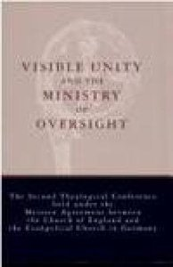 Visible Unity and the Ministry of Oversight