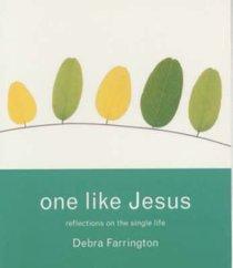 One Like Jesus