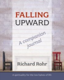 Falling Upward: A Spirituality For the Two Halves of Life (Companion Journal)