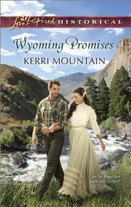 Wyoming Promises (Love Inspired Series Historical)