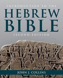 Introduction to the Hebrew Bible (Second Edition)