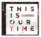 2014 This Is Our Time Deluxe Edition (Cd/dvd)