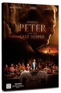 The Apostle Peter & the Last Supper DVD