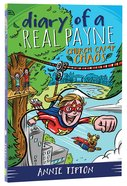Church Camp Chaos (#02 in Diary Of A Real Payne Series) Paperback