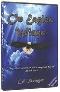 On Eagles Wings DVD