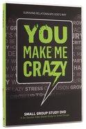 You Make Me Crazy: Small Group DVD
