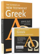 Elements of New Testament Greek, The /Audio CD Pack (3rd Edition)
