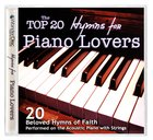 The Top 20 Hymns For Piano Lovers CD